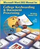 Ober,Scot: Microsoft (R) Word 2003 Manual for College Keyboarding & Document Processing (GDP)