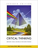 Moore, Brooke Noel: Critical Thinking with Free Student CD and PowerWeb: Critical Thinking