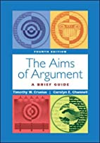 The Aims of Argument: A Brief Guide by…