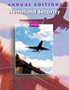 Annual Editions: Homeland Security 04/05 by…