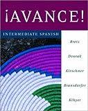 Bretz, Mary Lee: ¡Avance! Intermediate Spanish Student Edition Prepack