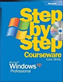 Microsoft Corporation: Microsoft® Windows® XP Professional Step by Step Courseware Core Skills