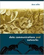 Data Communications and Networks by David…