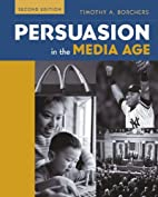 Persuasion in The Media Age with PowerWeb by…
