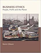Business Ethics: People, Profits, and the…