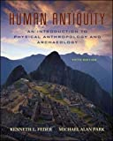 Feder, Kenneth L.: Human Antiquity: An Introduction to Physical Anthropology And Archaeology