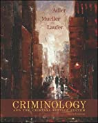 Criminology and the Criminal Justice System…