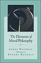 The Elements of Moral Philosophy by James…