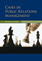 Cases in Public Relations Management by…
