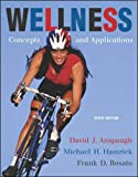 Anspaugh, David J.: Wellness: Concepts and Applications with PowerWeb
