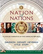 Nation of Nations: A Concise Narrative of…