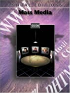Annual Editions: Mass Media 05/06 (Annual…