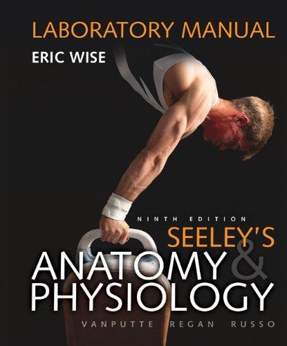 laboratory-manual-for-seeleys-anatomy-physiology