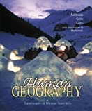 Getis, Arthur: Human Geography: Landscapes of Human Activities