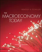 The Macroeconomy Today by Bradley R.…