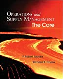Jacobs,F. Robert: Operations and Supply Management: The Core (Book & DVD-ROM)