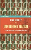 Brinkley, Alan: The Unfinished Nation: A Concise History of the American People From 1865