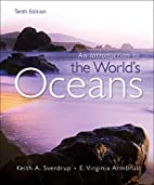 Introduction to the Worlds Oceans by Keith…