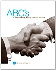 ABCs of Relationship Selling av Charles…