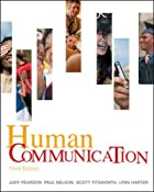 Human Communication by Judy C. Pearson