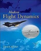 Modern Flight Dynamics by David Schmidt