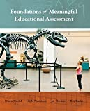 Thomas, Jay: Foundations of Meaningful Educational Assessment