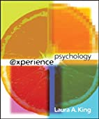 Experience Psychology by Laura King