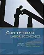 Contemporary Labor Economics by Campbell R.…