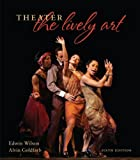 Wilson, Edwin: Theater: The Lively Art