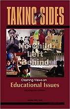 Taking Sides: Clashing Views on Educational…