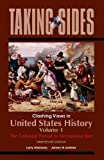 Madaras, Larry: United States History, Volume 1: Taking Sides - Clashing Views in United States History, Volume 1: The Colonial Period to Reconstruction