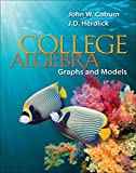 Coburn, John: College Algebra: Graphs & Models