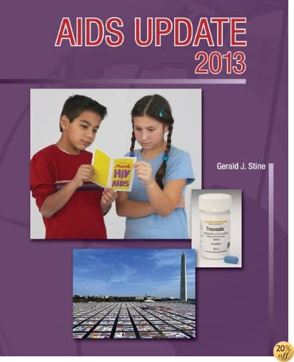 AIDS Update 2013 (AIDS Update: An Annual Overview of Acquired Immune)