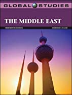 Global Studies: The Middle East by azzedine…