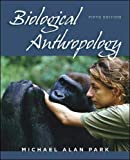 Park, Michael Alan: Biological Anthropology