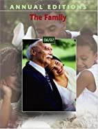 Annual Editions: The Family 06/07 (Annual…