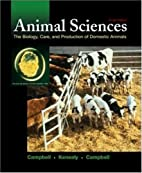 Animal Sciences: The Biology, Care, and…