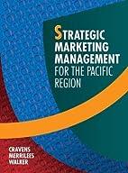 Strategic Marketing Management for the…