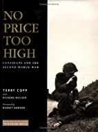 No Price Too High: Canadians and the Second…