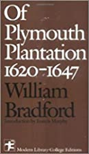 Of Plymouth Plantation 1620 - 1647 by…