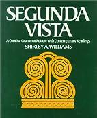 Segunda Vista: A Concise Grammar Review With…