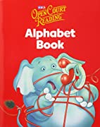 Open Court Reading: Alphabet Book by…