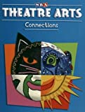 Ragans, Rosalind: Theatre Arts Connections - Level K