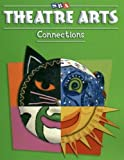 Ragans, Rosalind: Theatre Arts Connections - Level 3