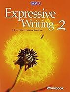 Expressive Writing Level 2, Workbook by SRA…