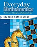 Max Bell: Everyday Mathematics, Grade 2: The University of Chicago School Mathematics Project: Student Math Journal, Volume 1