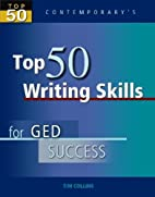 Contemporary's Top 50 Writing Skills for GED…