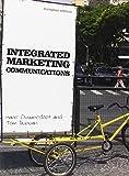 Duncan, Tom: Integrated Marketing Communications