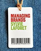 Managing Brands by Sylvie Laforet