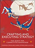 Thompson, Arthur A.: Crafting and Executing Strategy: The Quest for Competitive Advantage